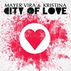 Cover of the track City of Love (Radio Edit) [feat. Kristina]