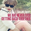 Couverture du titre We Are Never Ever Getting Back Together