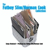 Cover of the album The Fatboy Slim / Norman Cook Collection