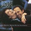 Cover of the album Forget Paris (The Original Motion Picture Soundtrack)