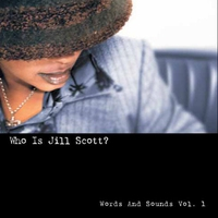 Cover of the track Who Is Jill Scott? Words and Sounds, Volume 1