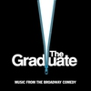 Cover of the album The Graduate: Music from the Broadway Comedy