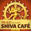 Couverture de l'album Viva! Beats Presents Shiva Cafe