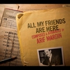 Cover of the album All My Friends Are Here