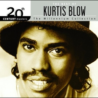 Cover of the track 20th Century Master - The Millennium Collection: The Best of Kurtis Blow