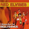 Cover of the album I Wanna See You Bellydance