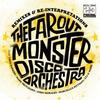 Couverture de l'album The Far Out Monster Disco Orchestra (Remixes & Re-Interpretations)