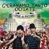 Cover of the album C'eravamo tanto odiati