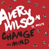 Cover of the album Change My Mind (feat. Migos) - Single