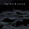 Couverture de l'album Rhythm & Sound