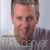 Couverture de l'album There's Only One Mike Denver