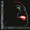 Couverture de l'album De Bem Com a Vida