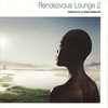 Cover of the album Rendezvous Lounge 2