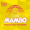 Cover of the album Cafe Mambo Ibiza 2012 (Mixed By Alex Wolfenden)