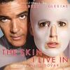 Couverture de l'album The Skin I Live In (Original Motion Picture Soundtrack)