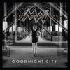 Couverture de l'album Goodnight City