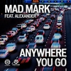 Couverture du titre Anywhere You Go (Clubzound remix)