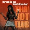 Couverture de l'album Tha' Hot Club: Tha' Real Hip-Hop Smooth Urban Jazz