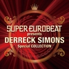 Cover of the album SUPER EUROBEAT presents DERRECK SIMONS Special COLLECTION