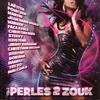 Couverture de l'album Perles 2 zouk, vol. 2