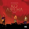 Cover of the album Multishow ao Vivo - Kid Abelha 30 Anos