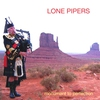 Couverture de l'album Lone Pipers: Monument to Perfection