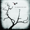 Couverture de l'album The Airborne Toxic Event (Bonus Track Edition)
