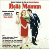 Cover of the album Belle Maman (Bande Originale du Film de Gabriel Aghion)
