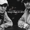 Cover of the album Valami véget ért 2013 - Single