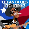 Couverture de l'album Texas Blues - Licks & Lightnings