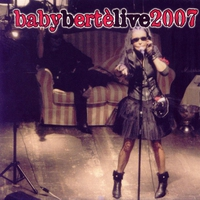 Cover of the track Babyberte' Live 2007