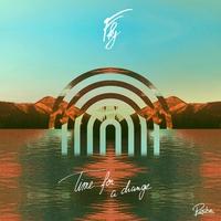 Couverture du titre Time for a Change - EP