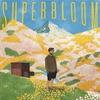 Cover of the album Superbloom