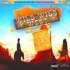 Couverture de l'album Wild Wild West Riddim
