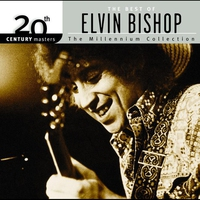 Cover of the track 20th Century Masters: The Millennium Collection: The Best of Elvin Bishop