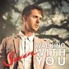 Couverture du titre Walking with You