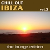 Cover of the album Chill Out Ibiza, Volume 2: The Lounge Edition