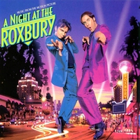 Cover of the track A Night At the Roxbury (Music From the Motion Picture)
