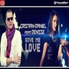 Cover of the track Give Me Love (feat. Denisse)