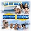 Couverture de l'album Beaches and Bridges - LA 2 da Bay