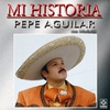 Cover of the album Mi Historia - Pepe Aguilar