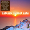 Cover of the album Balearic Sunset Cafe - Essential Chill & Lounge Music for the Summertime