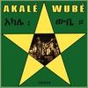 Couverture de l'album Akalé Wubé
