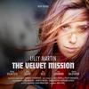 Couverture de l'album The Velvet Mission