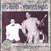 Cover of the album The Very Best Of Tito Puente & Vicentico Valdés