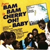 Cover of the album From 'Bam-Bam' To 'Cherry Oh! Baby'