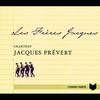 Cover of the album Les Frères Jacques chantent Jacques Prévert