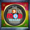 Cover of the album Trojan Mod Reggae Collection