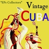 Cover of the album Vintage Cuba Selection From EPs Collectors