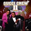 Cover of the album Gucci Crew II: The Greatest Hits